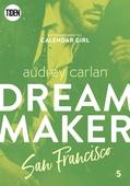 Dream Maker - Del 5: San Francisco