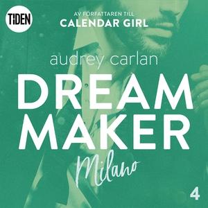 Dream Maker - Del 4: Milano (ljudbok) av Audrey