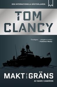 Makt utan gräns (e-bok) av Tom Clancy, Marc Cam