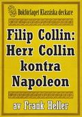 Filip Collin: Herr Collin kontra Napoleon. Återutgivning av text från 1949