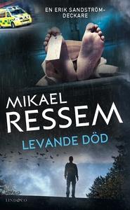 Levande död (e-bok) av Mikael Ressem