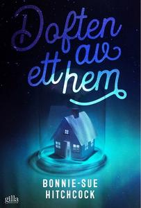 Doften av ett hem (e-bok) av Bonnie-Sue Hitchco