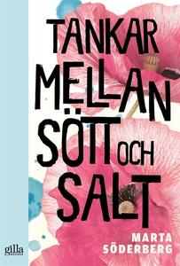 Tankar mellan sött och salt (e-bok) av Marta Sö
