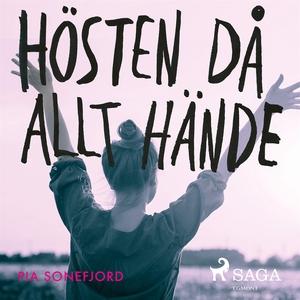 Hösten då allt hände (ljudbok) av Pia Sondefjor