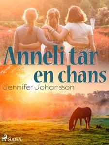 Anneli tar en chans (e-bok) av Jennifer Johanss