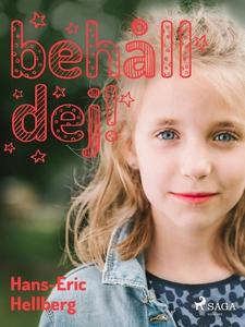 Behåll dej! (e-bok) av Hans-Eric Hellberg