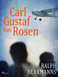 Carl Gustaf von Rosen (e-bok) av Ralph Herrmann