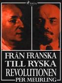 Från franska till ryska revolutionen