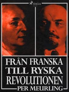 Från franska till ryska revolutionen (e-bok) av