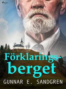 Förklaringsberget (e-bok) av Gunnar E. Sandgren