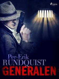 Generalen (e-bok) av Per-Erik Rundquist