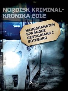 Handgranaten sprängde restaurang i Göteborg (e-