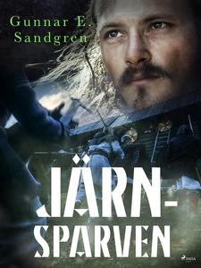 Järnsparven (e-bok) av Gunnar E. Sandgren