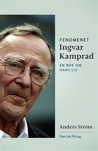 Fenomenet Ingvar Kamprad (e-bok) av Anders Strö