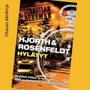Hylätyt (ljudbok) av Hans Rosenfeldt, Michael H