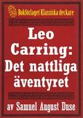 Leo Carring: Det nattliga äventyret. Återutgivning av text från 1935