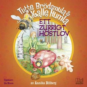Ett zurrigt höstlov (ljudbok) av Annika Billber