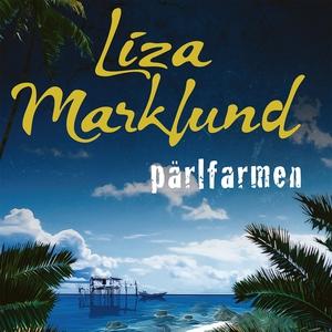 Pärlfarmen (ljudbok) av Liza Marklund