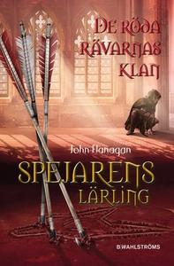 De röda rävarnas klan (e-bok) av John Flanagan