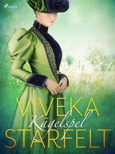 Kägelspel (e-bok) av Viveka Starfelt