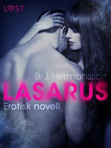 Lasarus - Erotisk novell (e-bok) av B.J. Herman