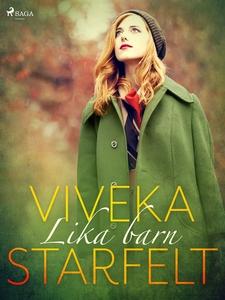 Lika barn (e-bok) av Viveka Starfelt