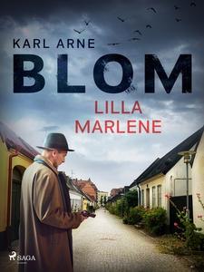 Lilla Marlene (e-bok) av Karl Arne Blom