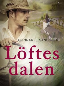 Löftesdalen (e-bok) av Gunnar E. Sandgren