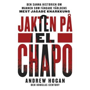 Jakten på El Chapo (ljudbok) av Douglas Century