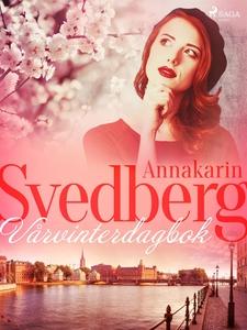 Vårvinterdagbok (e-bok) av Annakarin Svedberg