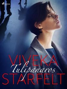Tulipanaros (e-bok) av Viveka Starfelt