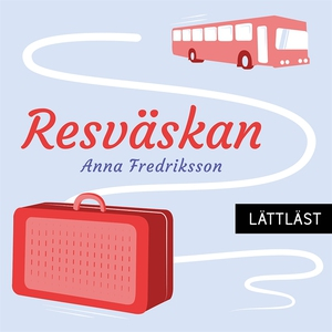 Resväskan / Lättläst (ljudbok) av Anna Fredriks