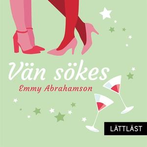 Vän sökes / Lättläst (ljudbok) av Emmy Abrahams