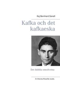 Kafka och det kafkaeska: Det dubbla omedvetna (