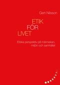 Etik för livet: Etiska perspektiv på människan, miljön och samhället