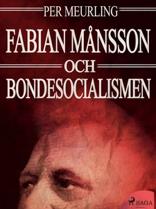 Fabian Månsson och bondesocialismen (e-bok) av