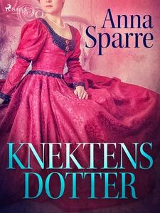 Knektens dotter (e-bok) av Anna Sparre