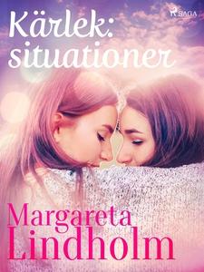 Kärlek: situationer (e-bok) av Margareta Lindho
