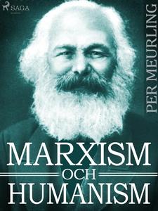 Marxism och humanism (e-bok) av Per Meurling