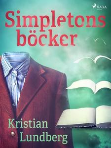 Simpletons böcker (e-bok) av Kristian Lundberg