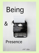 Being and Presence: An Ontological Essay