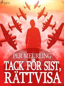 Tack för sist, rättvisa (e-bok) av Per Meurling