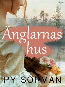 Änglarnas hus (e-bok) av Py Sörman