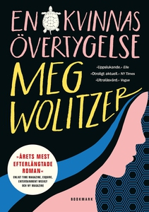 En kvinnas övertygelse (e-bok) av Meg Wolitzer