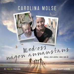 Med oss någon annanstans (ljudbok) av Carolina