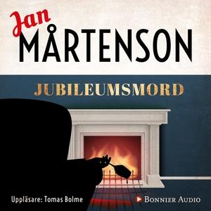 Jubileumsmord (ljudbok) av Jan Mårtenson
