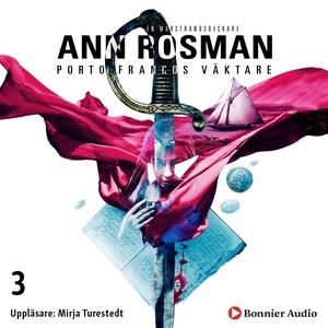 Porto Francos väktare (ljudbok) av Ann Rosman