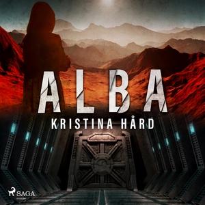 Alba (ljudbok) av Kristina Hård