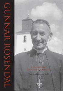 Gunnar Rosendal - En banbrytare för kyrklig för