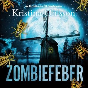 Zombiefeber (ljudbok) av Kristina Ohlsson